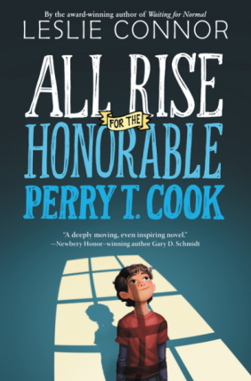 all-rise-for-the-honorable-perry-t-cook-by-leslie-connor